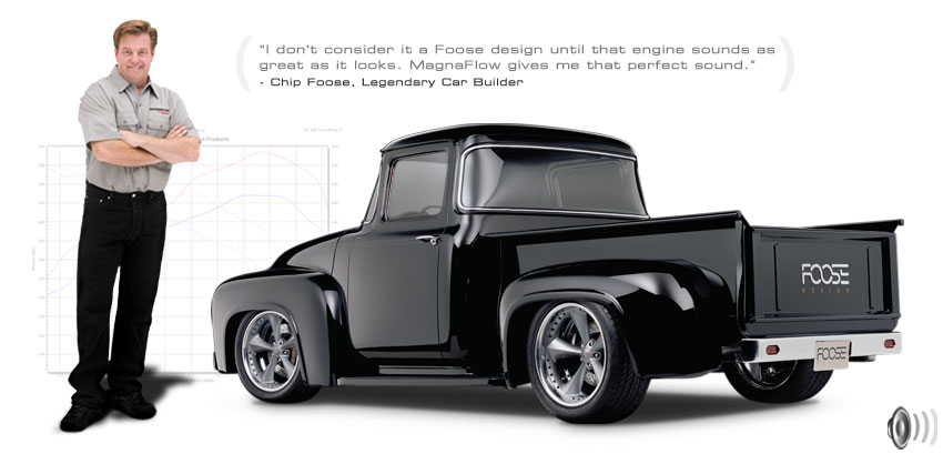Magnaflow Cat Back Exhaust Systems-The choice of professionals, like Chip Foose